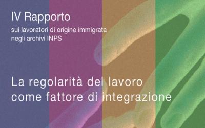 Quarto rapporto sui lavoratori di origine immigrata negli archivi INPS