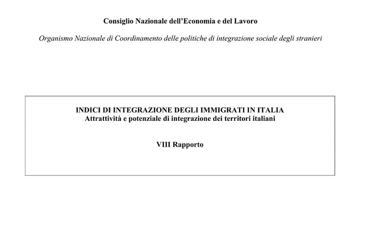 Ottavo Rapporto Cnel sugli indici di integrazione sociale degli stranieri in Italia