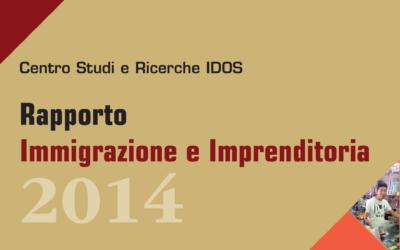 Rapporto Immigrazione e Imprenditoria 2014