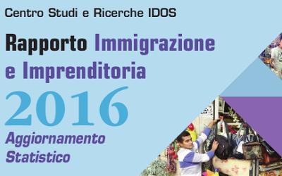 Rapporto Immigrazione e Imprenditoria 2016