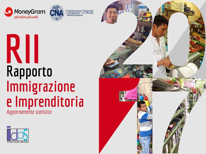 Rapporto Immigrazione e Imprenditoria 2017