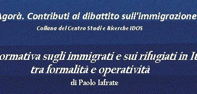 La normativa sugli immigrati e sui rifugiati in Italia: tra formalità e operatività