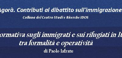 La normativa sugli immigrati e rifugiati in Italia: tra formalità e operatività