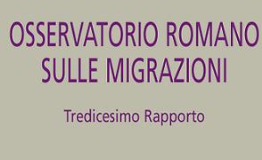 Roma, 5 ottobre 2018. Osservatorio Romano sulle Migrazioni – Tredicesimo Rapporto