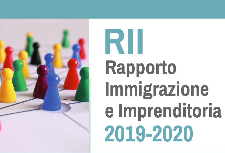 Rapporto Immigrazione e Imprenditoria 2019 – 2020