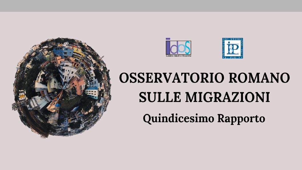 Osservatorio Romano sulle Migrazioni. Quindicesimo Rapporto